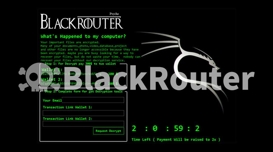 BlackRouter勒索病毒变种再度来袭